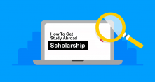 How To Get Scholarships To Study Abroad - 10 Guides on Finding Scholarship