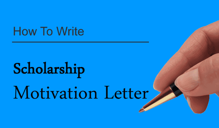 How To Write A Good Motivation Letter For Scholarship (4 ...